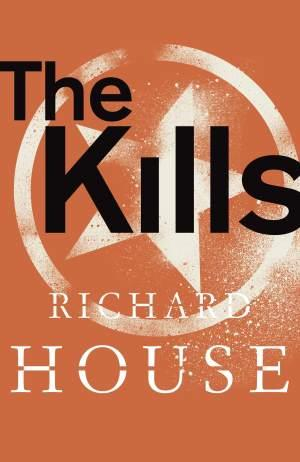 The Kills : The Complete Collection - Richard House