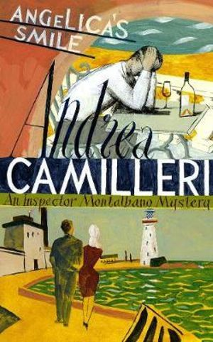 Angelica's Smile : Inspector Montalbano Mysteries - Andrea Camilleri
