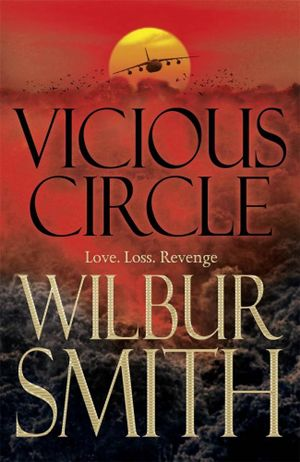 Vicious Circle - Wilbur Smith