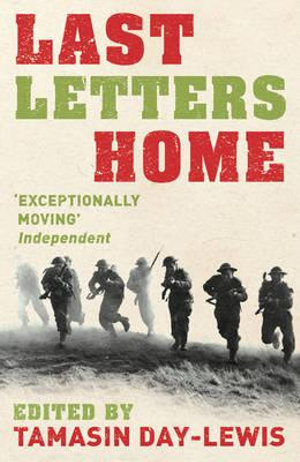 Last Letters Home - Tamasin Day-Lewis
