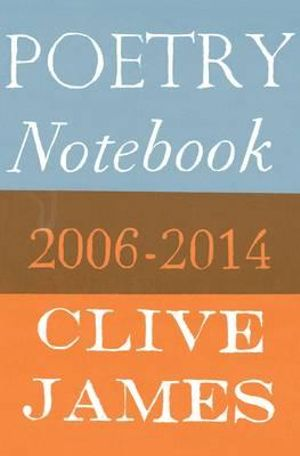 Clive James poetry notebook