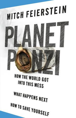 Planet Ponzi - Mitch Feierstein