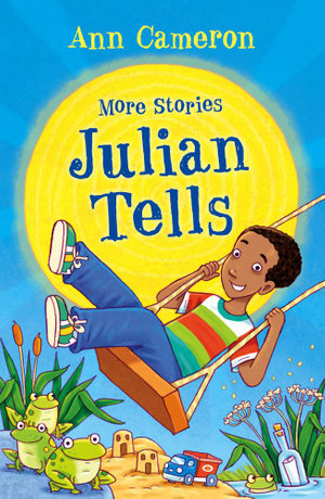 More Stories Julian Tells - Ann Cameron