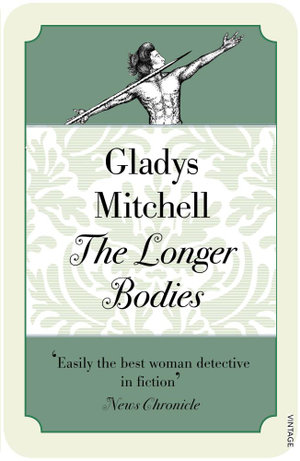 The Longer Bodies - Gladys Mitchell