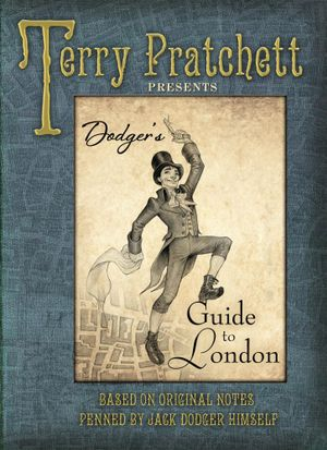 Dodger's Guide to London - Terry Pratchett