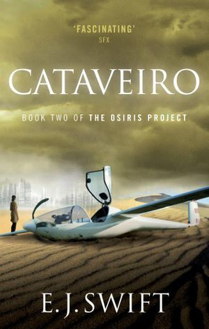 Cataveiro : The Osiris Project - E. J. Swift