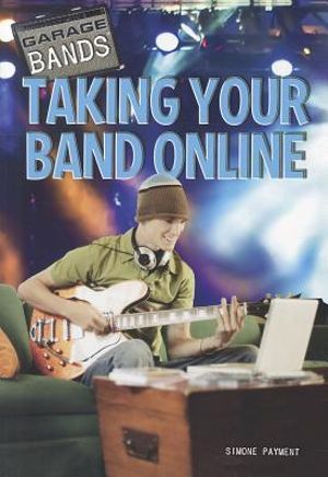 Taking Your Band Online (Garage Bands) Simone Payment