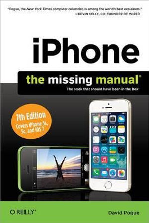 iPhone : The Missing Manual - David Pogue