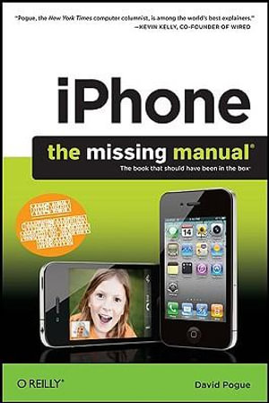 iPhone : The Missing Manual, 4th Edition - David Pogue