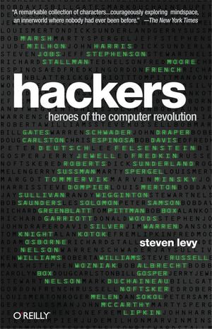 Hackers : Heroes of the Computer Revolution - 25th Anniversary Edition - Steven Levy