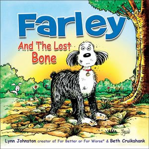 Farley and the Lost Bone - Lynn Johnston