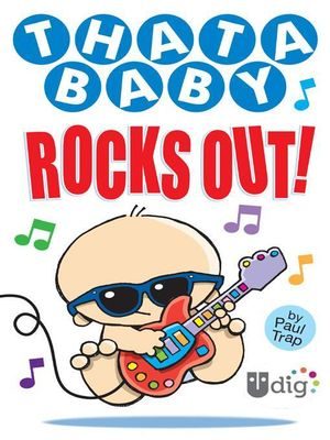 Thatababy Rocks Out! - Paul Trap