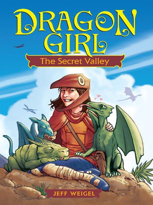 Dragon Girl : The Secret Valley - Jeff Weigel