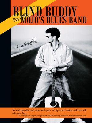 Blind Buddy and Mojo's Blues Band Nan Mahon