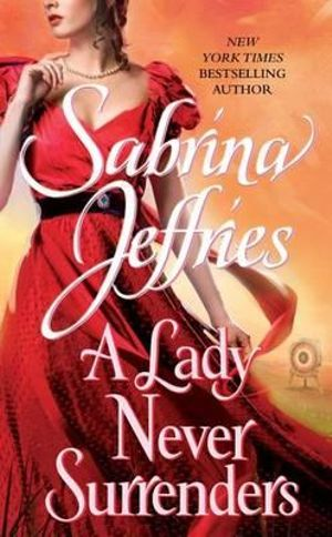 A Lady Never Surrenders : Hellions of Halstead Hall Series : Book 5 - Sabrina Jeffries