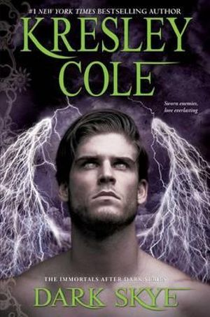 Dark Skye : Immortals After Dark (Paperback) - Kresley Cole