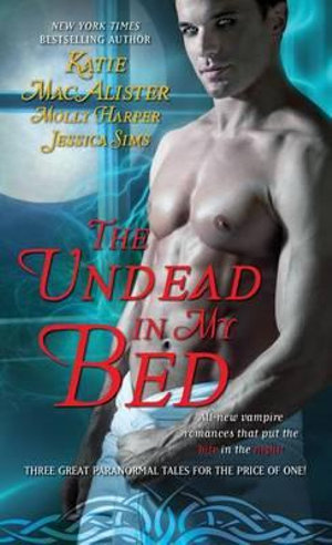 The Undead in My Bed - Katie MacAlister