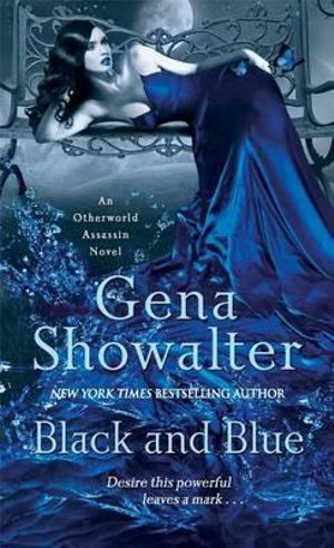 Black and Blue : An Otherworld Assassin Novel - Gena Showalter