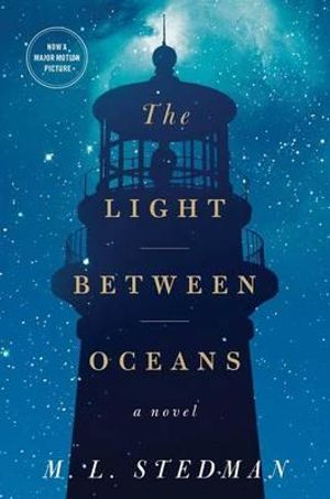The Light Between Oceans - M .L. Stedman