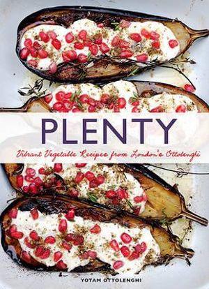 Plenty : Vibrant Recipes from London's Ottolenghi - US Edition - Yotam Ottolenghi