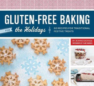 Gluten-free for the Holidays - Jeanne Sauvage