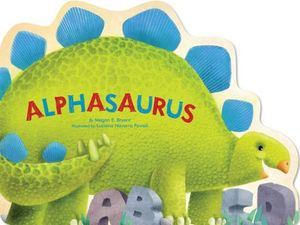 Alphasaurus - Megan E. Bryant Powell