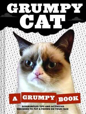Grumpy Cat : A Grumpy Book - Grumpy Cat
