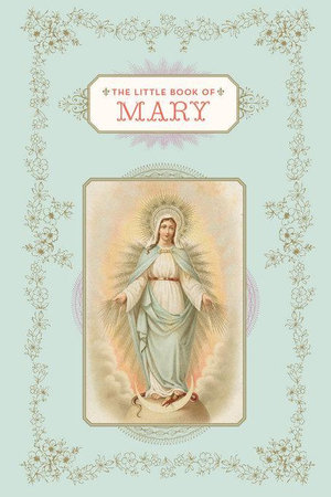 The Little Book of Mary - Chronicle Books