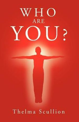Who Are You ? - Thelma Scullion