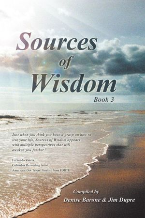 Sources of Wisdom : Book 3 -  Compiled by Denise Barone & Jim Dupre