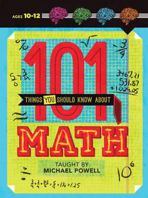 101 Things You Should Know About Math : 101 Things You Should Know About... - Tim Fox