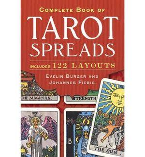 Complete Book of Tarot Spreads - Evelin Burger