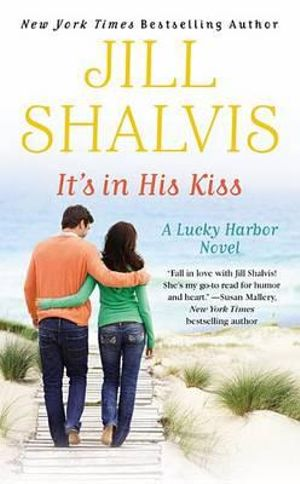 It's in His Kiss : Lucky Harbor Novel - Jill Shalvis