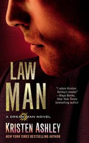 Law Man : Dream Maker Story - Kristen Ashley