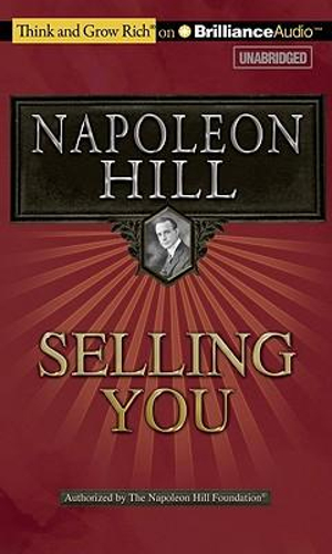 Selling You : Think and Grow Rich (Audio) - Napoleon Hill