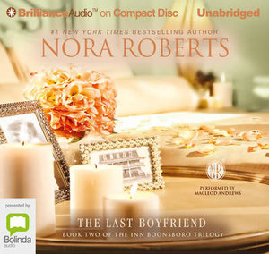 The Last Boyfriend - Nora Roberts