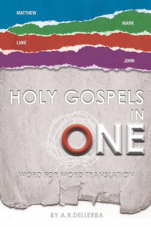 Holy Gospels in One - Andre Dellerba