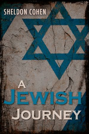 A Jewish Journey - Sheldon Cohen