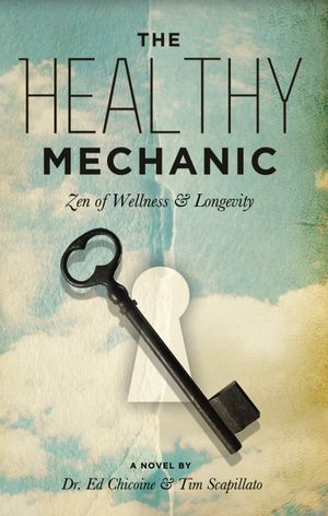 The Healthy Mechanic - Ed Dr Chicoine
