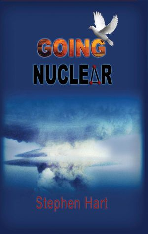 Going Nuclear - Stephen Hart