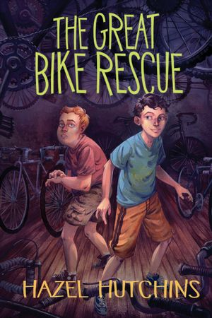 The Great Bike Rescue - Hazel Hutchins