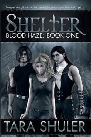 Shelter-Blood-Haze-By-Tara-Shuler-NEW