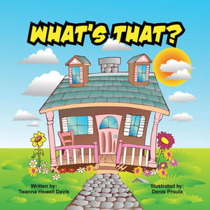 What's That? - Twanna Howell Davis
