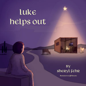 Luke Helps Out - Sheryl Fehr