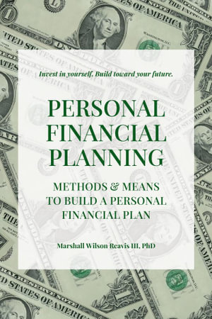 Personal Financial Planning - Marshall Wilson, III Reavis