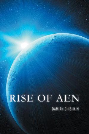 Rise of Aen - Damian Shishkin