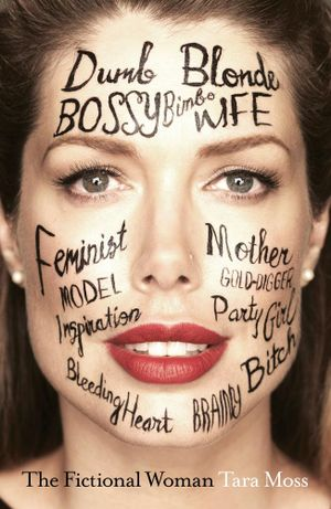 The Fictional Woman - Tara Moss