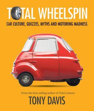 Total Wheelspin - Tony Davis
