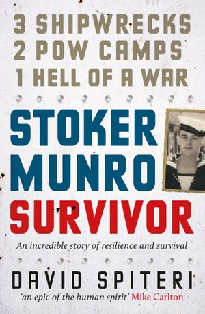 Stoker Munro : Survivor - David Spiteri