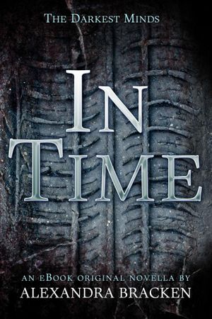 In Time : 1000 Pictures - Alexandra Bracken